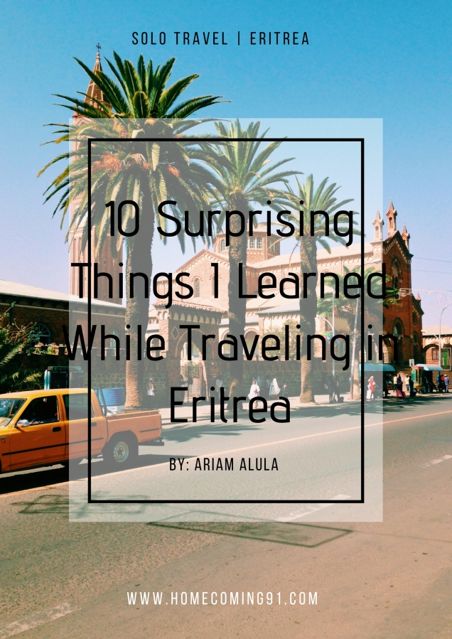 10 Surprising Things I Learned While Traveling in Eritrea